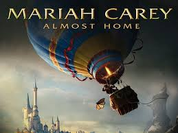 Almost Home Mariah Carey