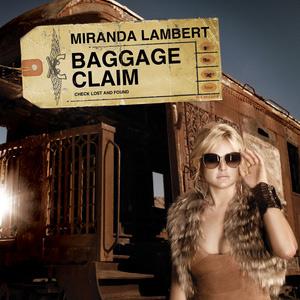 Baggage Claim Miranda Lambert