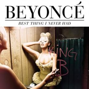Best thing i never had Beyoncé