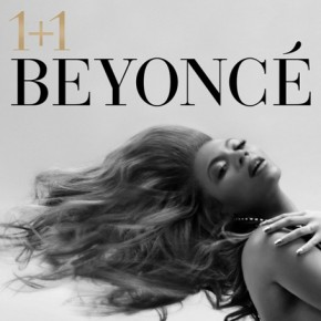 Beyonce 1 +1