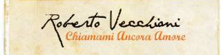 Chiamami ancora amore Roberto Vecchioni