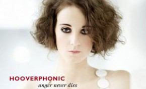 Hooverphonic Anger Never Dies review