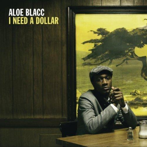 I Need A Dollar Aloe Blacc