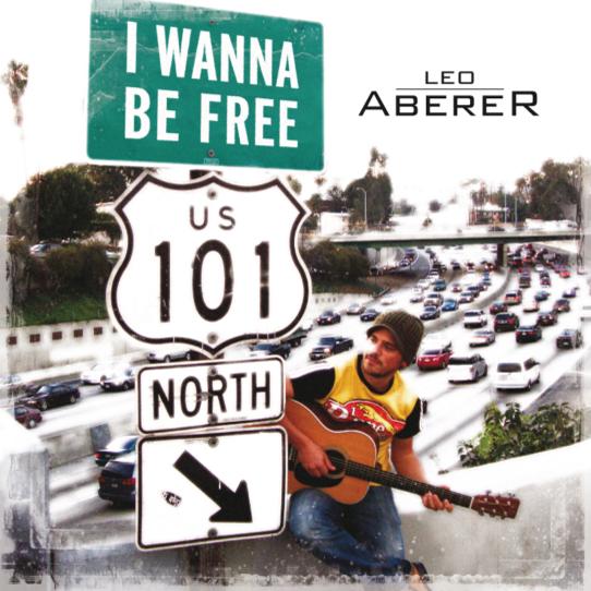I Wanna Be Free Leo Aberer