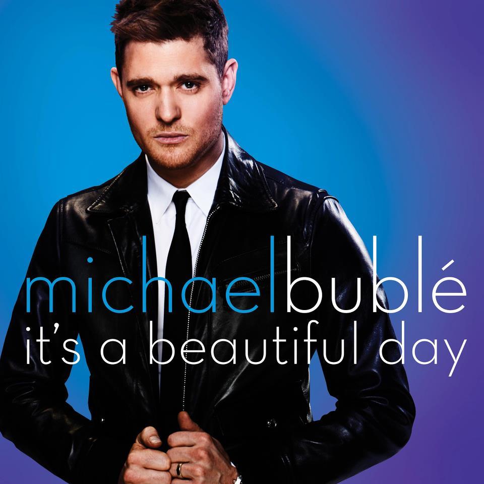 It's A Beautiful Day Michael Bublè