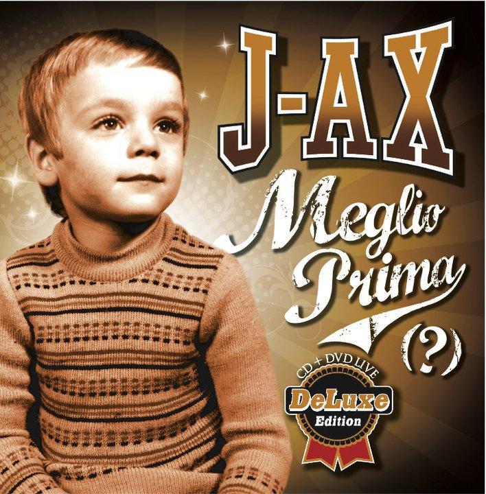 J-Ax - Meglio prima - 2° in classifica