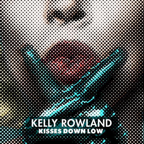 Kisses Down Kelly Rowland