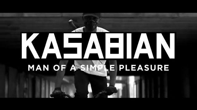 Man of Simple Pleasures Kasabian