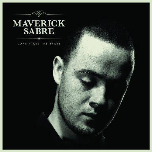 Maverick Sabre No One