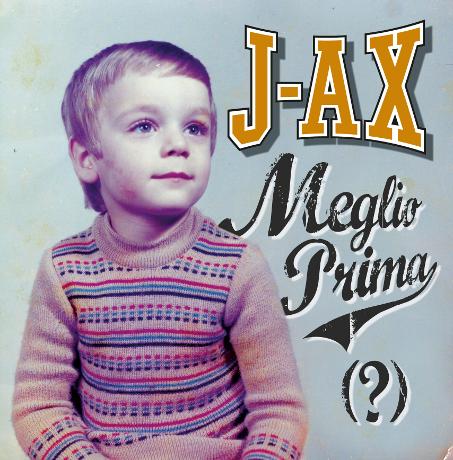 Meglio Prima J Ax