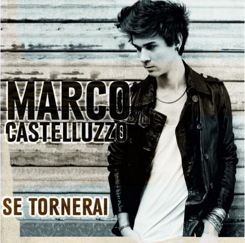 Se tornerai Marco Castelluzzo