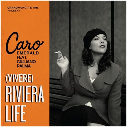 Vivere (Riviera Life) Caro Emerald Giuliano Palma