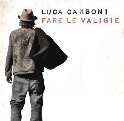 Fare le valigie, Luca Carboni. Cd in uscita il 13 settembre.