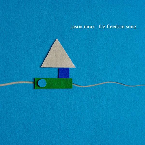 freedom song jason mraz