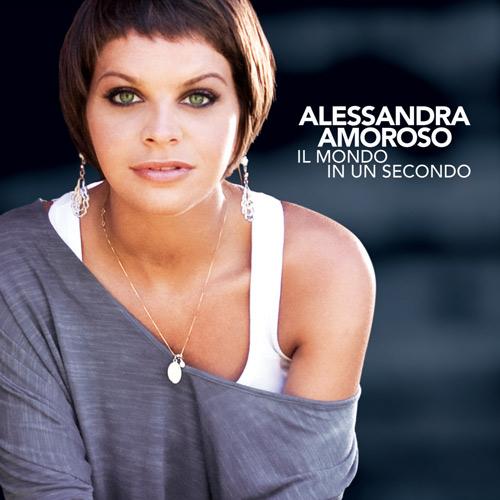 Alessandra Amoroso Il Mondo in un Secondo cover